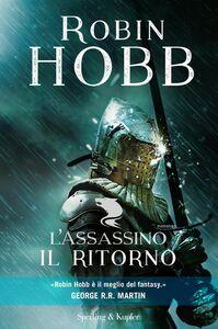 Foto Cover di L' assassino. Il ritorno, Libro di Robin Hobb, edito da Sperling & Kupfer