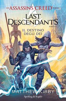Assassins Creed. Last descendants. Vol. 3: Il destino degli dei.pdf