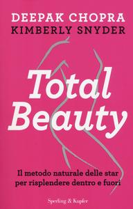 Libro Total beauty Deepak Chopra , Kimberly Snyder