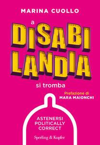 A Disabilandia si tromba - Marina Cuollo - copertina