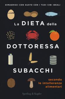 Voluntariadobaleares2014.es La dieta della dottoressa Subacchi secondo le intolleranze alimentari Image