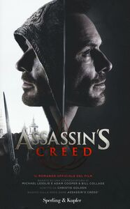 Libro Assassin's Creed. Il romanzo ufficiale del film Christie Golden