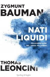 Nati liquidi - Zygmunt Bauman,Thomas Leoncini - copertina