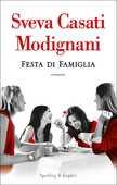 Libro Festa di famiglia Sveva Casati Modignani