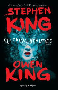 Sleeping beauties - Stephen King,Owen King - copertina