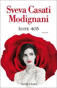 Suite 405 - Sveva Casati Modignani - copertina