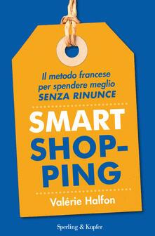Camfeed.it Smart shopping. Il metodo francese per spendere meglio senza rinunce Image