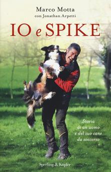 Cefalufilmfestival.it Io e Spike. Storia di un uomo e del suo cane da soccorso Image