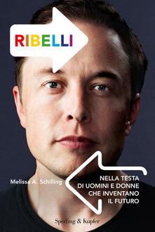 Voluntariadobaleares2014.es Ribelli. Nella testa di uomini e donne che inventano il futuro Image