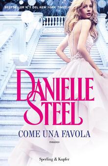 Come una favola - Danielle Steel - copertina