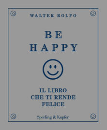 Camfeed.it Be happy. Il libro che ti rende felice Image