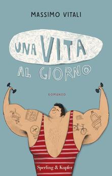 Una vita al giorno - Massimo Vitali - copertina