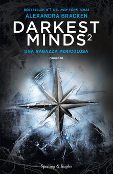 Winniearcher.com Darkest minds. Vol. 2: Una ragazza pericolosa Image
