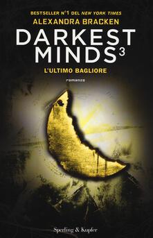 Filmarelalterita.it L' ultimo bagliore. Darkest minds. Vol. 3 Image