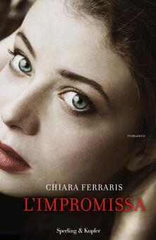 L' impromissa - Chiara Ferraris - copertina