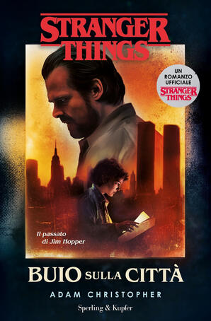 Adam  Christopher - Stranger things. Buio sulla città (2019)