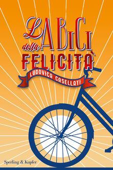 La bici della felicità - Ludovica Casellati - copertina