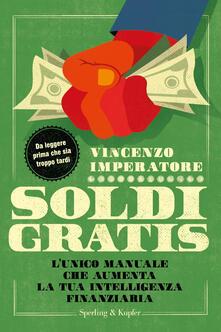 Soldi gratis - Vincenzo Imperatore - copertina