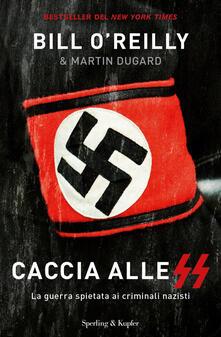 Voluntariadobaleares2014.es Caccia alle SS. La guerra spietata ai criminali nazisti Image