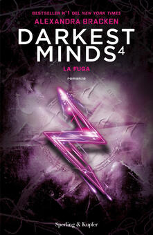 La fuga. Darkest minds. Vol. 4.pdf