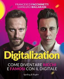 Digitalization. Come diventare ricchi e famosi con il digitale.pdf