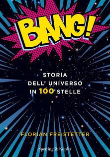 Amatigota.it Bang! Storia dell'universo in 100 stelle Image