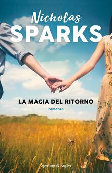 La magia del ritorno - Nicholas Sparks - copertina