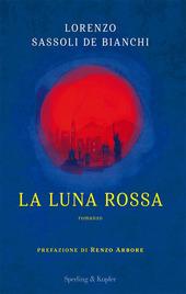 Copertina  La luna rossa : [romanzo]