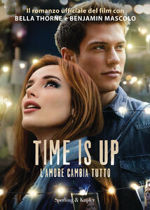 Libro Time is up. L'amore cambia tutto