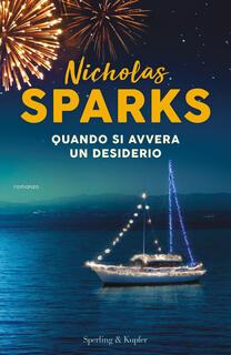 Libro Quando si avvera un desiderio Nicholas Sparks