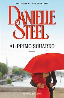 Al primo sguardo - Berta Maria Pia Smiths-Jacob,Danielle Steel - ebook