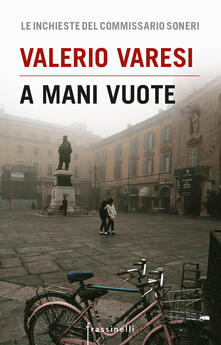 A mani vuote - Valerio Varesi - ebook