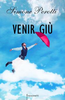 Venir giù - Simone Perotti - ebook