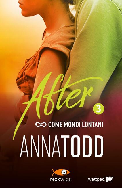 Come mondi lontani. After. Vol. 3 - Anna Todd,Ilaria Katerinov - ebook