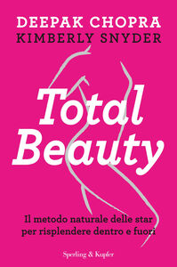 Ebook Total beauty Chopra, Deepak , Snyder, Kimberly