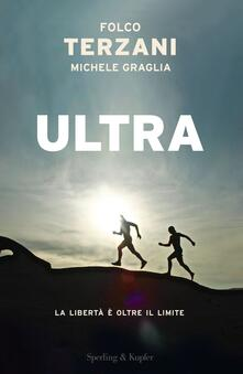 Ultra - Michele Graglia,Folco Terzani - ebook