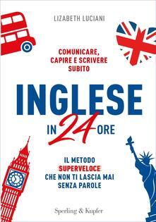 Inglese in 24 ore - Lizabeth Luciani - ebook