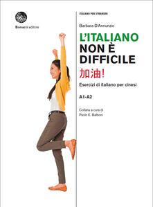 L italiano non è difficile. Esercizi di italiano per cinesi.pdf