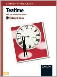 Teatime. Student's book. Per la Scuola media. Vol. 1 - De Giuli Ester Fomia Paola Radice Augusta - wuz.it