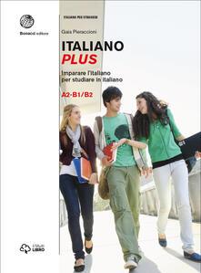 Vitalitart.it Italiano plus. Imparare l'italiano per studiare in italiano. Livello A2-B1/B2. Vol. 2 Image