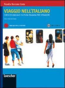 Viaggio nell'italiano. Corso di lingua e cultura italiana per stranieri