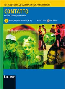 Contatto. Corso di italiano per stranieri. Manuale per lo studente. Per le Scuole. Livello A1-A2. Con CD Audio. Vol. 1.pdf