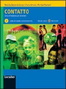Contatto. Corso di italiano per stranieri. Guida per l'insegnante, Livello A1-A2. Vol. 1