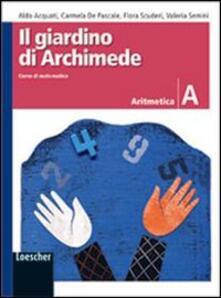Radiospeed.it Il giardino di Archimede. Corso di matematica. Geometria. Modulo A-Aritmetica. Modulo A-Metodi e strategie per la risoluzione dei problemi. Per la Scuola media Image