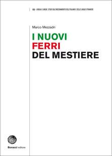 I nuovi ferri del mestiere - Marco Mezzadri - copertina