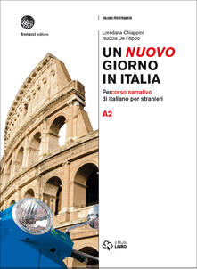 Criticalwinenotav.it Un nuovo giorno in Italia. Percorso narrativo di italiano per stranieri. Livello A2 Image