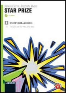 Antondemarirreguera.es Star prize. Vol. B. LibroLIM. Per le Scuole superiori. Con CD Audio. Con DVD-ROM. Con espansione online. Vol. 2 Image