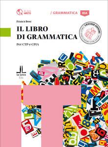 Tegliowinterrun.it Il libro di grammatica. Per CTP e CPIA Image