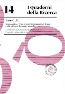 Libro Fare CLIL. Strumenti per l'insegnamento integrato di lingua e disciplina nella scuola secondaria