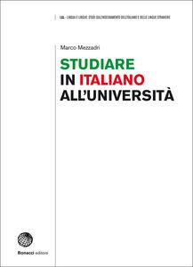 Studiare in italiano all'università. Prospettive e strumenti